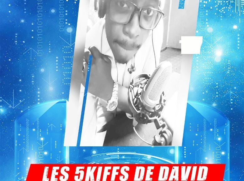 LES 5KIFFS DE DAVID